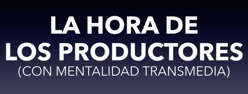 productores-hora-transmedia